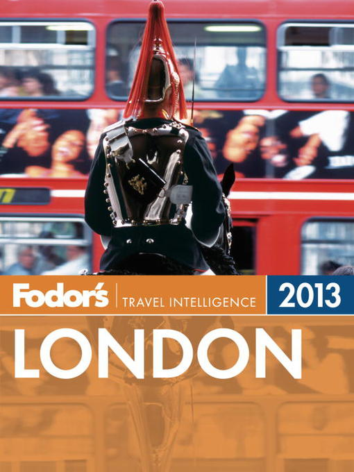 Title details for Fodor's London 2013 by Fodor's - Available