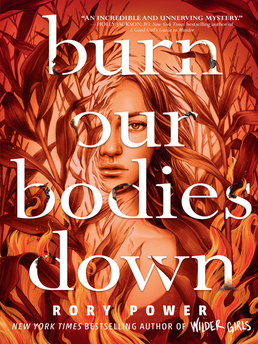 Title details for Burn Our Bodies Down by Rory Power - Available
