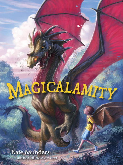 Title details for Magicalamity by Kate Saunders - Available