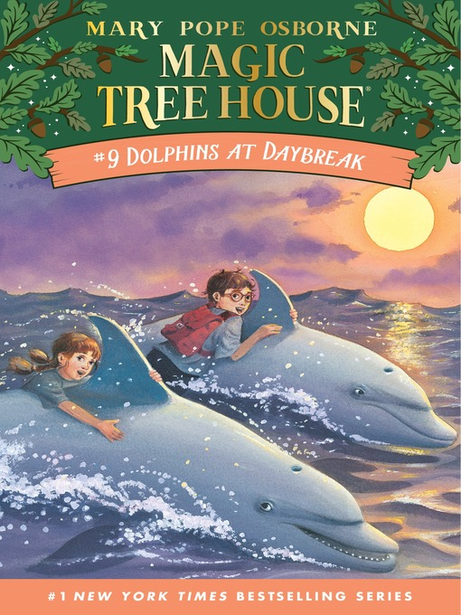 Title details for Dolphins at Daybreak by Mary Pope Osborne - Available