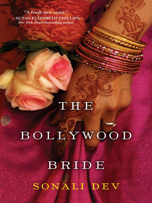 Title details for The Bollywood Bride by Sonali Dev - Wait list
