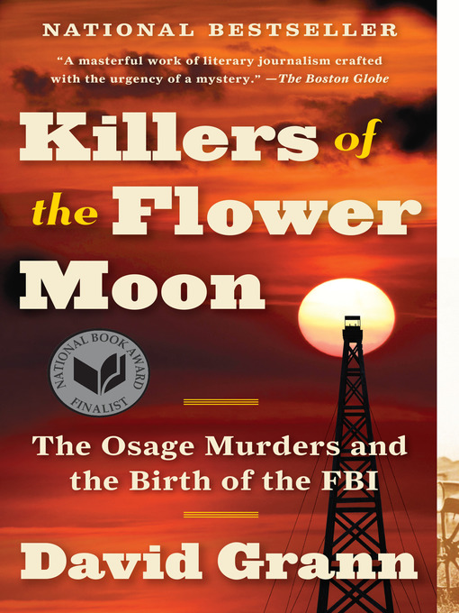 Title details for Killers of the Flower Moon by David Grann - Available