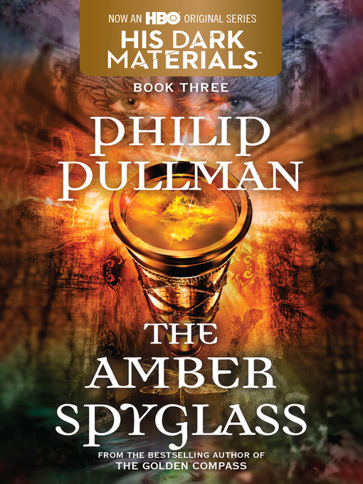 Title details for The Amber Spyglass by Philip Pullman - Available