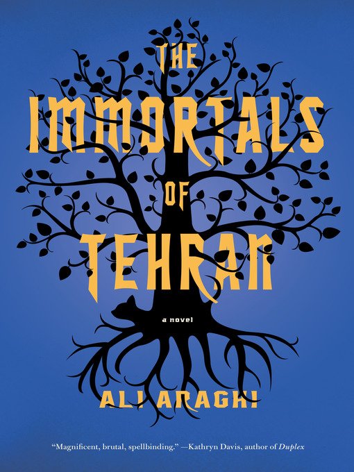 Title details for The Immortals of Tehran by Ali Araghi - Available
