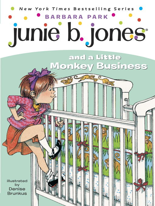 Title details for Junie B. Jones and a Little Monkey Business by Barbara Park - Wait list