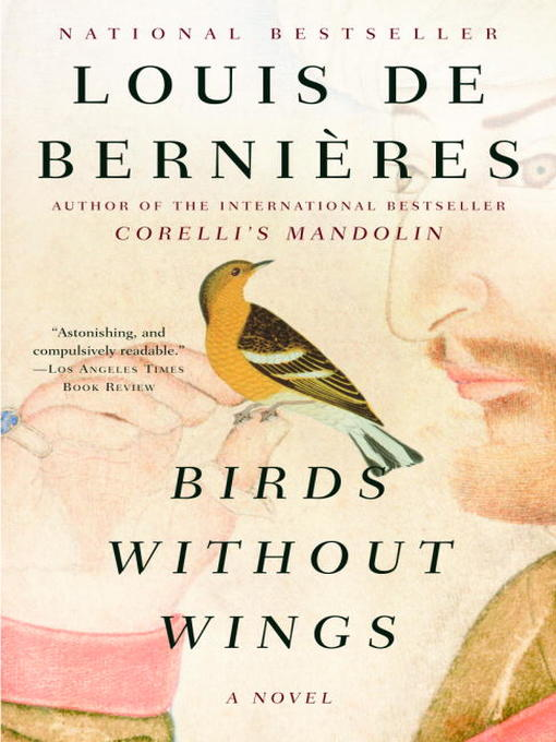 Title details for Birds Without Wings by Louis De Bernieres - Available