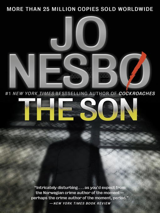 Title details for The Son by Jo Nesbo - Available