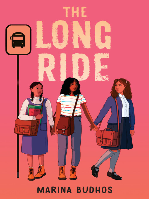 Title details for The Long Ride by Marina Budhos - Available