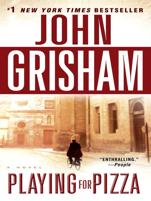 Title details for Playing for Pizza by John Grisham - Available