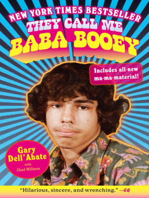 Title details for They Call Me Baba Booey by Gary Dell'Abate - Available