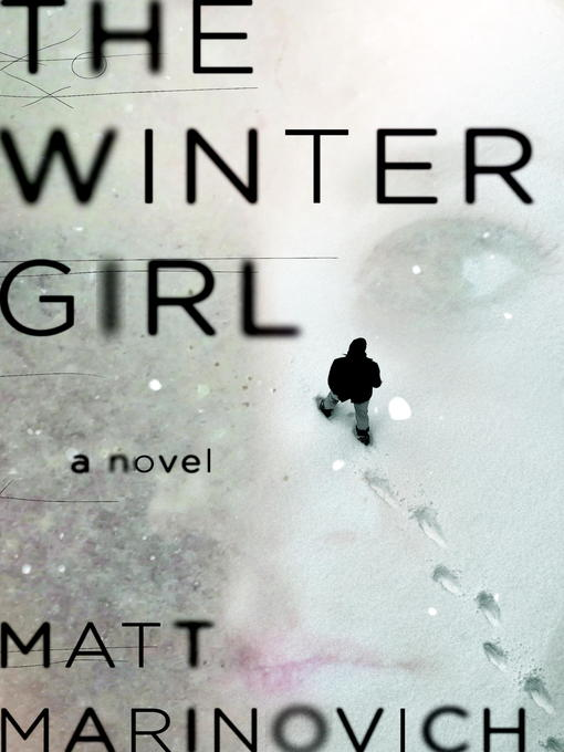 Title details for The Winter Girl by Matt Marinovich - Available