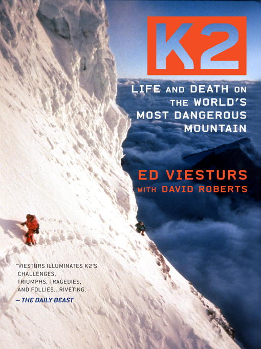 Title details for K2 by Ed Viesturs - Available