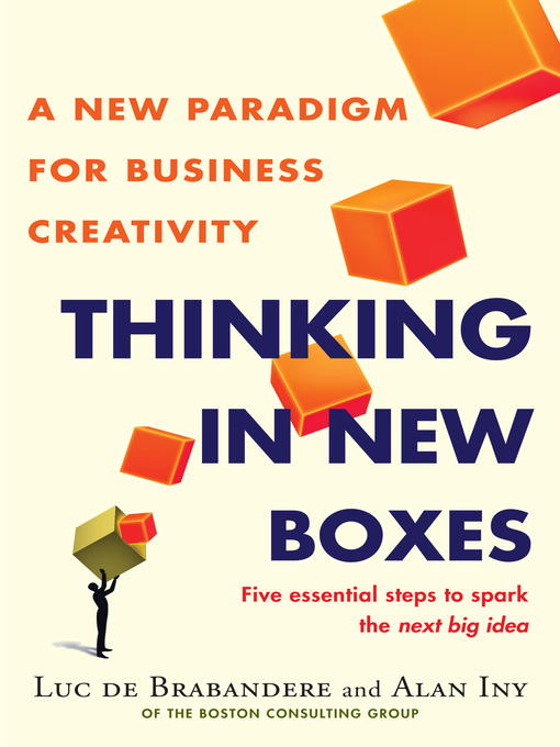 Title details for Thinking in New Boxes by Luc De Brabandere - Wait list