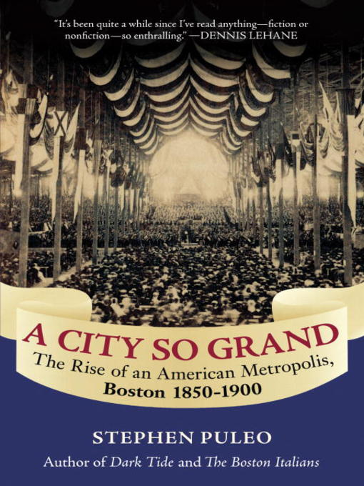 Title details for A City So Grand by Stephen Puleo - Available