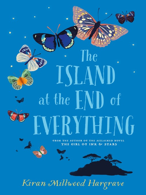 Title details for The Island at the End of Everything by Kiran Millwood Hargrave - Available