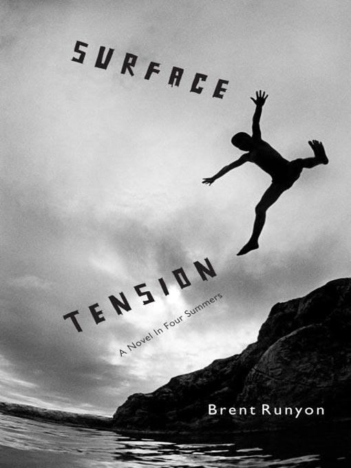 Title details for Surface Tension by Brent Runyon - Available