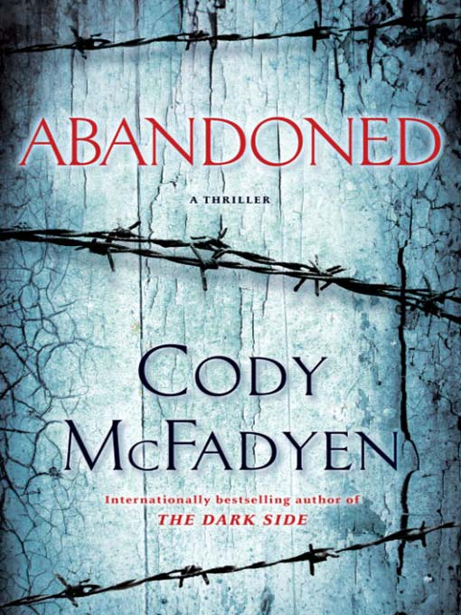 Title details for Abandoned by Cody McFadyen - Available