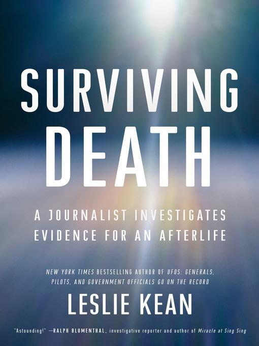 Title details for Surviving Death by Leslie Kean - Available
