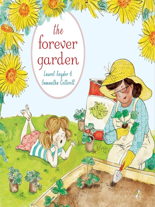 Title details for The Forever Garden by Laurel Snyder - Available