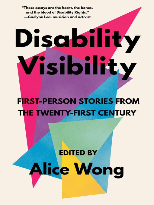 Title details for Disability Visibility by Alice Wong - Available