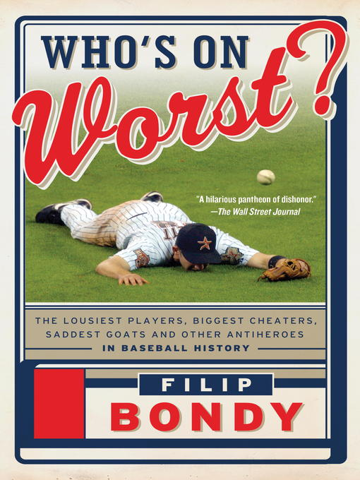 Title details for Who's on Worst? by Filip Bondy - Available
