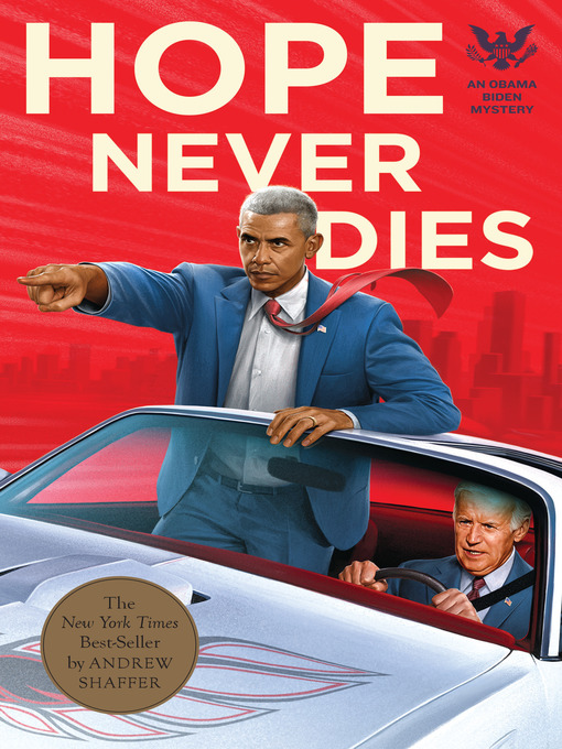 Title details for Hope Never Dies by Andrew Shaffer - Available