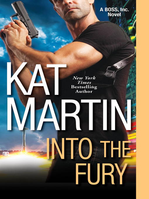 Title details for Into the Fury by Kat Martin - Available