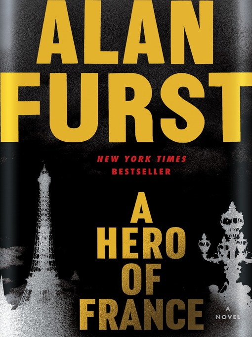 Title details for A Hero of France by Alan Furst - Wait list