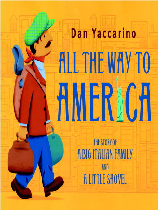 Title details for All the Way to America by Dan Yaccarino - Wait list