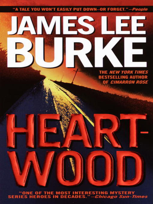 Title details for Heartwood by James Lee Burke - Available