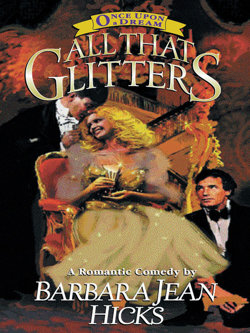 Title details for All That Glitters by Barbara Jean Hicks - Available