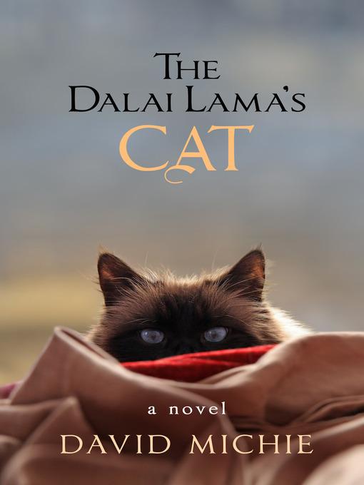 Title details for The Dalai Lama's Cat by David Michie - Wait list