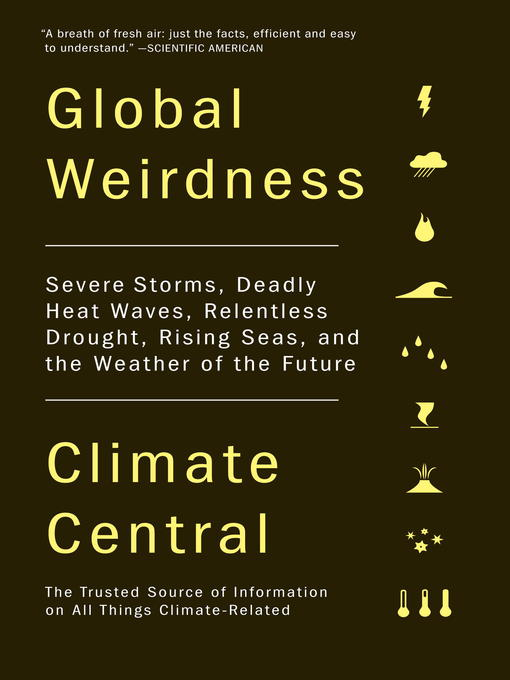 Title details for Global Weirdness by Climate Central - Wait list