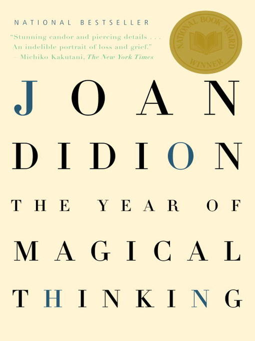 Title details for The Year of Magical Thinking by Joan Didion - Wait list