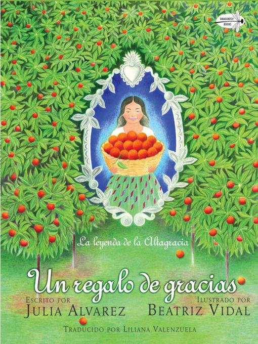 Title details for Un regalo de gracias by Julia Alvarez - Available