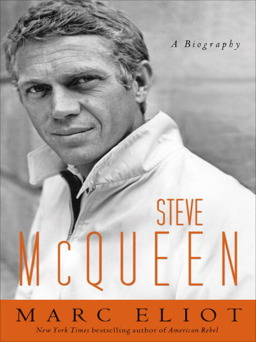 Title details for Steve McQueen by Marc Eliot - Available