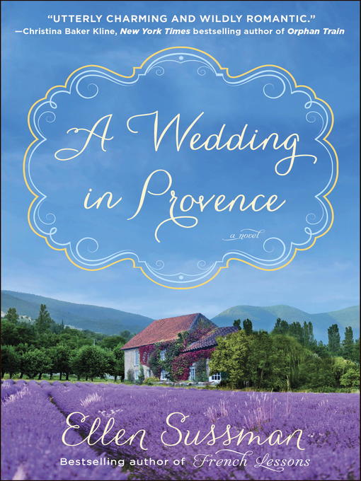 Title details for A Wedding in Provence by Ellen Sussman - Available