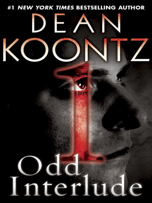 Title details for Odd Interlude #1 by Dean Koontz - Available