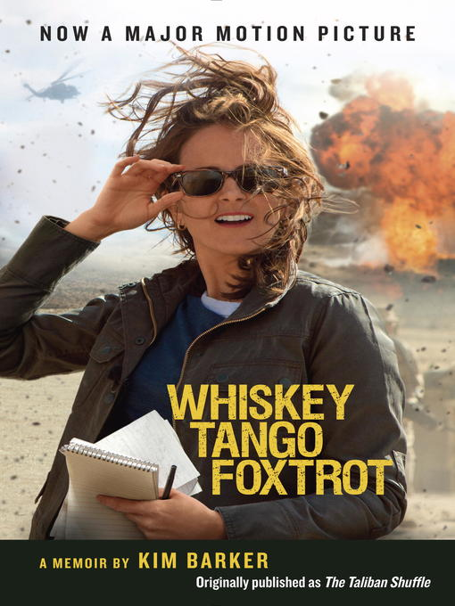 Title details for Whiskey Tango Foxtrot (The Taliban Shuffle MTI) by Kim Barker - Wait list