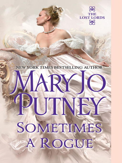 Title details for Sometimes a Rogue by Mary Jo Putney - Available
