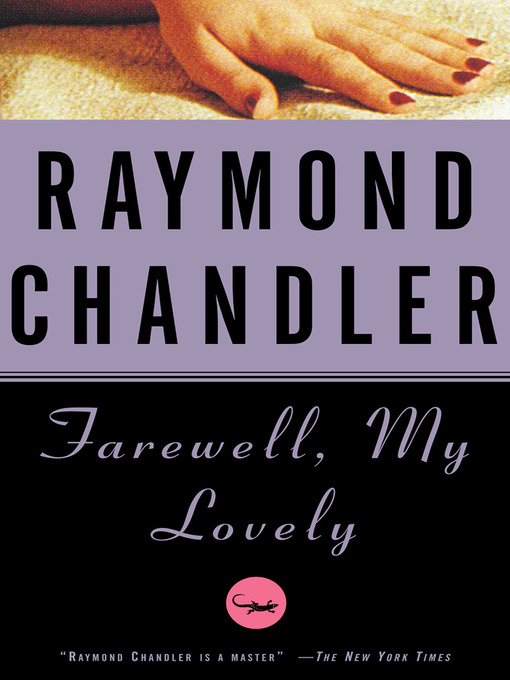 Title details for Farewell, My Lovely by Raymond Chandler - Available