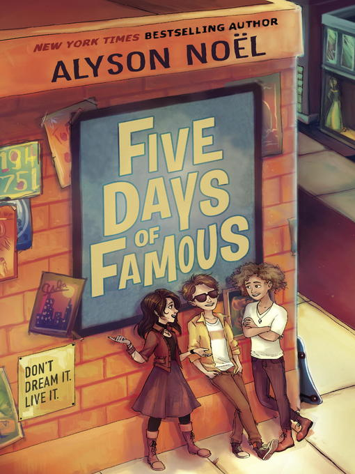 Title details for Five Days of Famous by Alyson Noel - Available