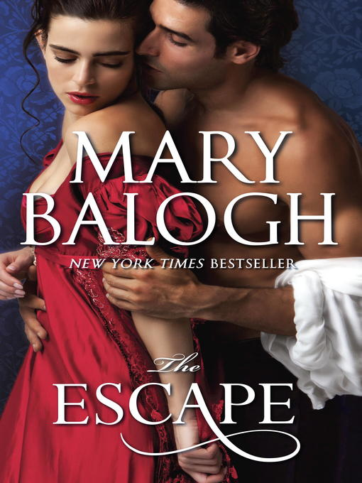Title details for The Escape by Mary Balogh - Available
