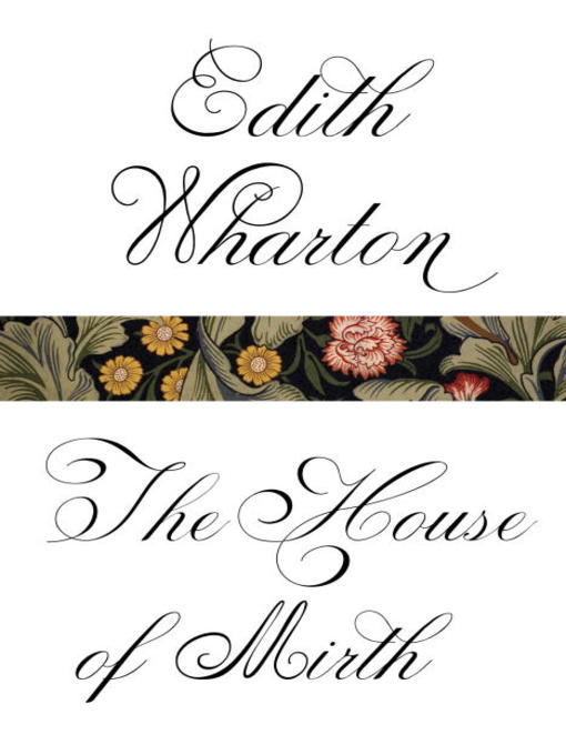 Title details for The House of Mirth by Edith Wharton - Wait list