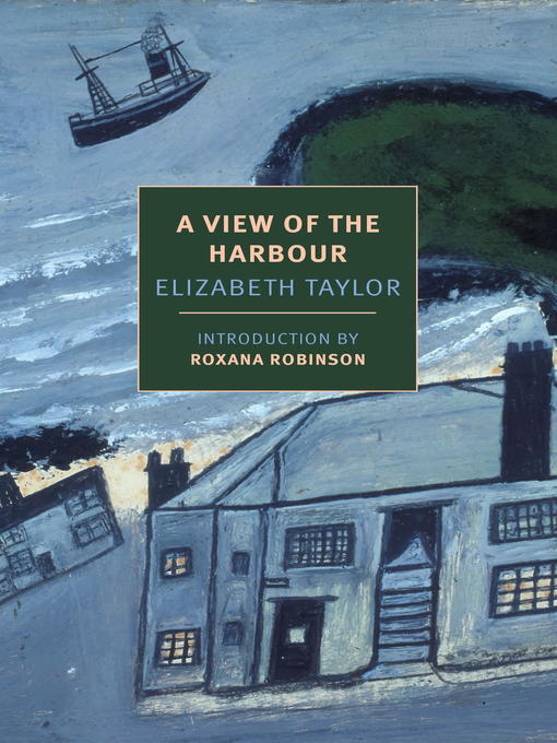 Title details for A View of the Harbour by Elizabeth Taylor - Available