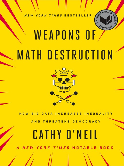 Title details for Weapons of Math Destruction by Cathy O'Neil - Wait list