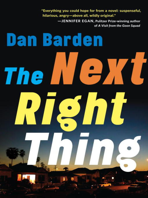 Title details for The Next Right Thing by Dan Barden - Available