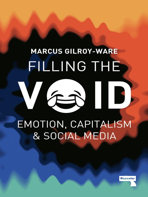 Title details for Filling the Void by Marcus Gilroy-Ware - Available