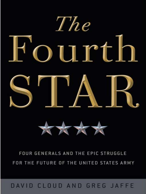 Title details for The Fourth Star by Greg Jaffe - Available