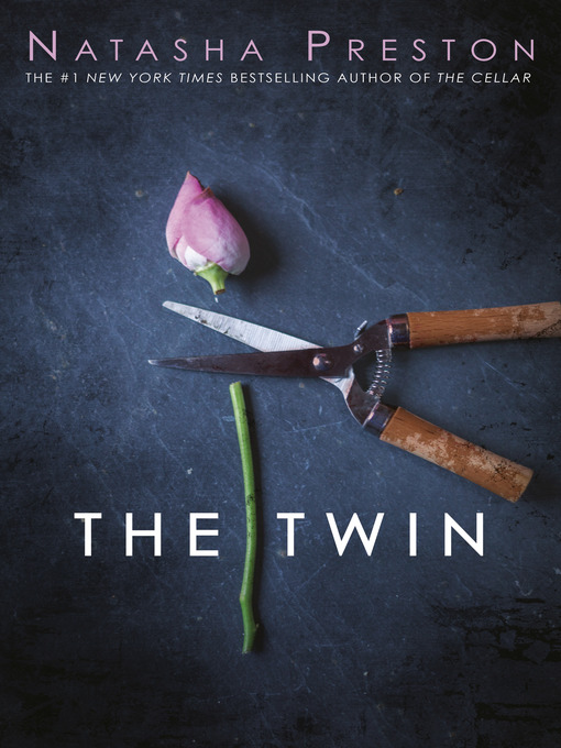 Title details for The Twin by Natasha Preston - Wait list
